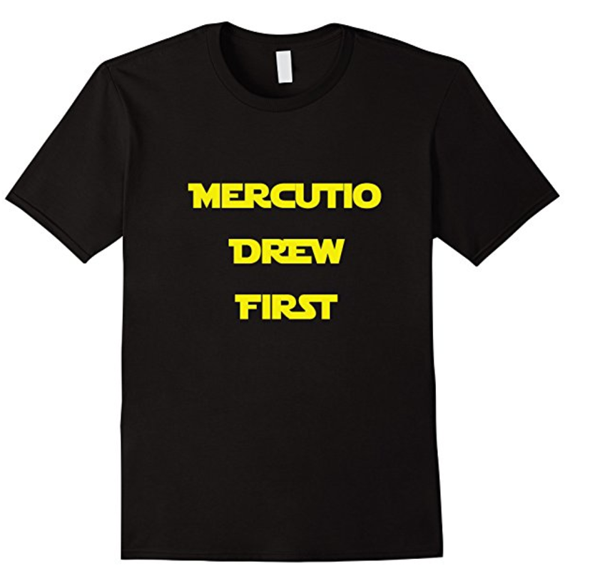 Mercutio Drew First Shakespeare Geek T-Shirt