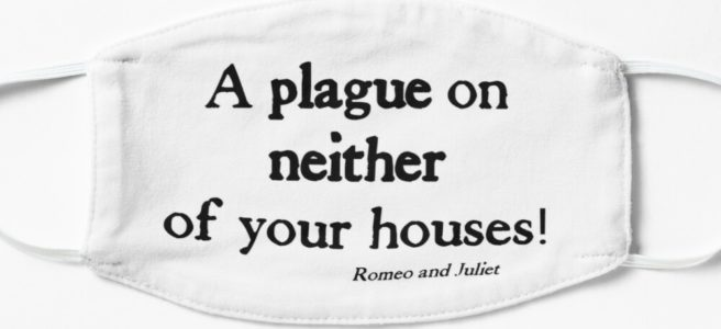 A plague on neither of your houses!